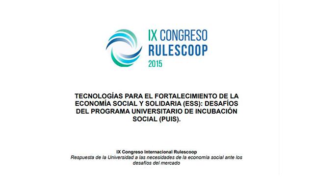 Tecnologías para el fortalecimiento de la economía social y solidaria (ess): desafíos del programa universitario de incubación social (PUIS).