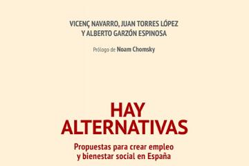Hay alternativas: propuestas para crear empleo y bienestar social en España